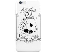 All night poker - Vintage club iPhone Case/Skin