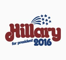 Hillary for president 2016 One Piece - Short Sleeve