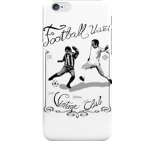 Soccer or Football - Vintage club iPhone Case/Skin