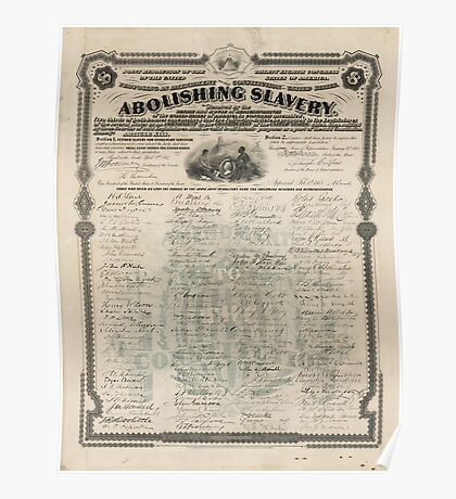 Abolishing Slavery Proposal for the 13th Amendment Poster