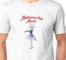Matanuska Maid ~ T-shirts, cups, mugs, leggings, totes, etc Unisex T-Shirt
