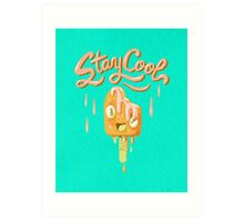Stay Cool: Creamsicle Edition Art Print