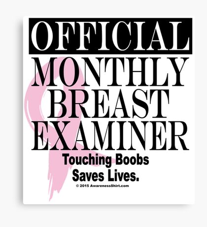 Official Monthly Breast Examiner - Version 2 Canvas Print