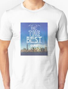 Be the Best You T-Shirt