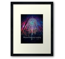 Dream Beyond Reality Framed Print