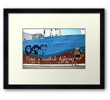 Fieles a nuestra historia Framed Print