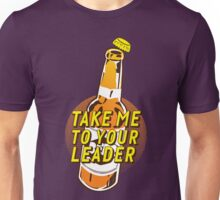 Take Me To Your Leader (Brave Brew World) Unisex T-Shirt