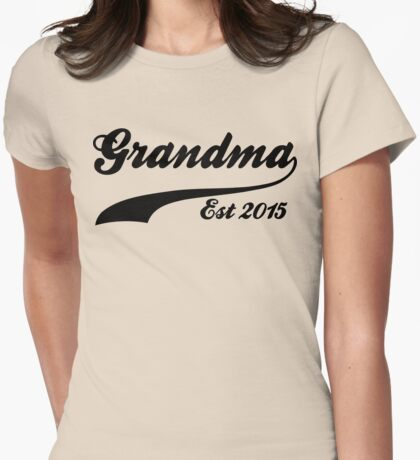 Grandma Est 2015 Womens Fitted T-Shirt
