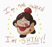 Not Weird. Shiny! Kids Tee