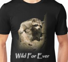 Raccoon in Tree (Wild For Ever) Unisex T-Shirt