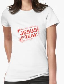 Jesus freak Womens Fitted T-Shirt