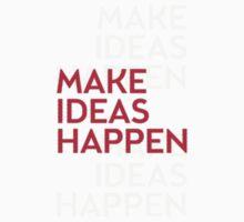 Make ideas happen Kids Clothes