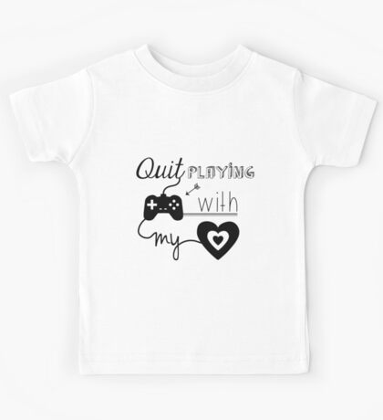 BSB - Quit playing games with my heart... Kids Tee