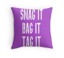 Snag, Bag and Tag Throw Pillow