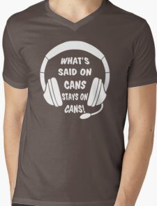 What's Said on Cans Stays on Cans! Mens V-Neck T-Shirt