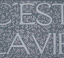 C'est La Vie (Sold Original Ebay) by Donna Huntriss