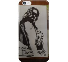 Just call me The Dude iPhone Case/Skin