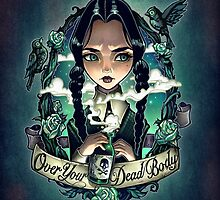 OVER YOUR DEAD BODY by Tim  Shumate