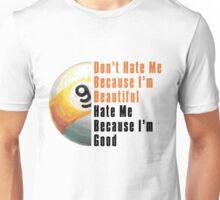 Im Beautiful Im Good 9 Ball Unisex T-Shirt