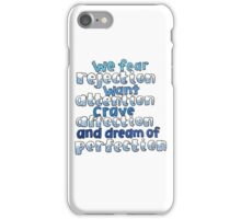 Perfection Quote Lyricart iPhone Case/Skin