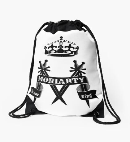 Moriarty is our King Drawstring Bag