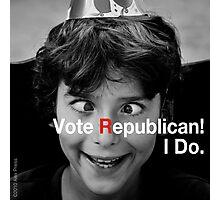 Vote Republican! 3 Photographic Print