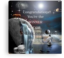 Parallel Dimensions challenge winner banner Canvas Print
