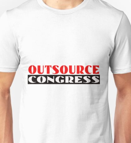 Outsource Congress Unisex T-Shirt