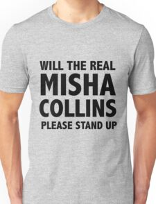 WILL THE REAL MISHA COLLINS PLEASE STAND UP T-Shirt