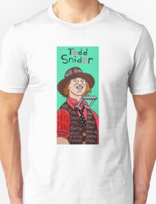 Todd Snider Pop Folk Art Unisex T-Shirt