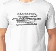 give me an inch Unisex T-Shirt