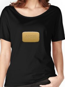 Arse biscuits!! Women's Relaxed Fit T-Shirt