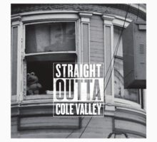 Straight outta Cole Valley Kids Clothes
