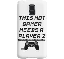 Needs A Player 2 Samsung Galaxy Case/Skin