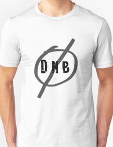 No DNB T-Shirt