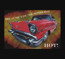 "1957 Chevrolet Bel Air - Because You're Soooooooo HOT! by Michael "" Dutch "" Dyer"
