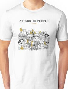 Attack the People Unisex T-Shirt