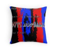 Guts Not Balls Throw Pillow
