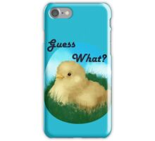 Guess What iPhone Case/Skin
