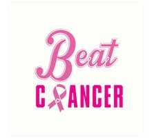 Beat Breast Cancer Art Print