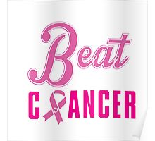 Beat Breast Cancer Poster