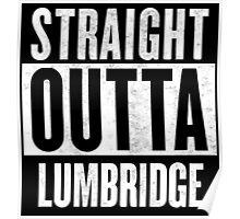 Straight Outta Lumbridge Poster