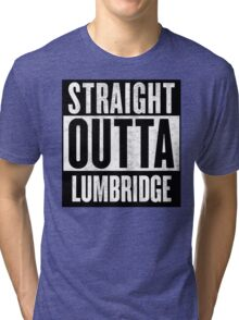 Straight Outta Lumbridge Tri-blend T-Shirt