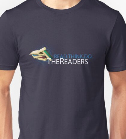 The Readers - Read.Think.Do. Unisex T-Shirt