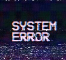 System error Sticker