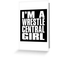 Wrestle Central - Girl Greeting Card