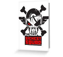 The Sickest Squad B&W Logo Greeting Card