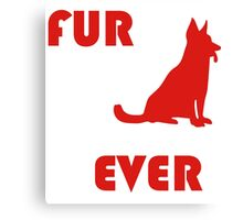 FUR ever Canvas Print