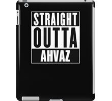 Straight outta Ahvaz! iPad Case/Skin