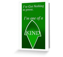 I've Got nothing to prove, Artemis Young Justice Greeting Card